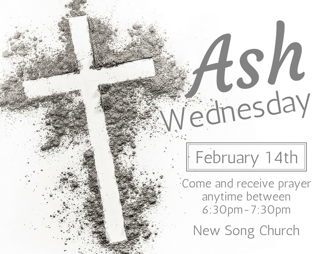 New Song Church-Ash Wednesday Service