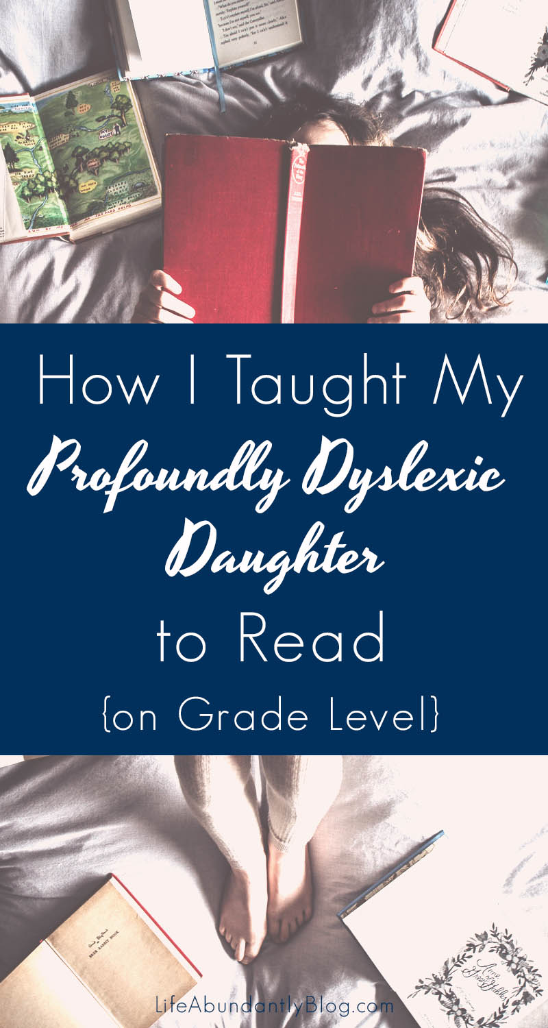 How I Taught My Profoundly Dyslexic Daughter to Read {on Grade Level}- FREE  Worksheet Available — Life [ 1500 x 800 Pixel ]