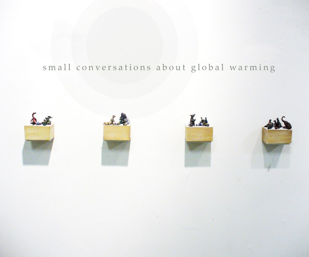 medium resolution of small conversations about global warming miniature mixed media sculpture the new space gallery
