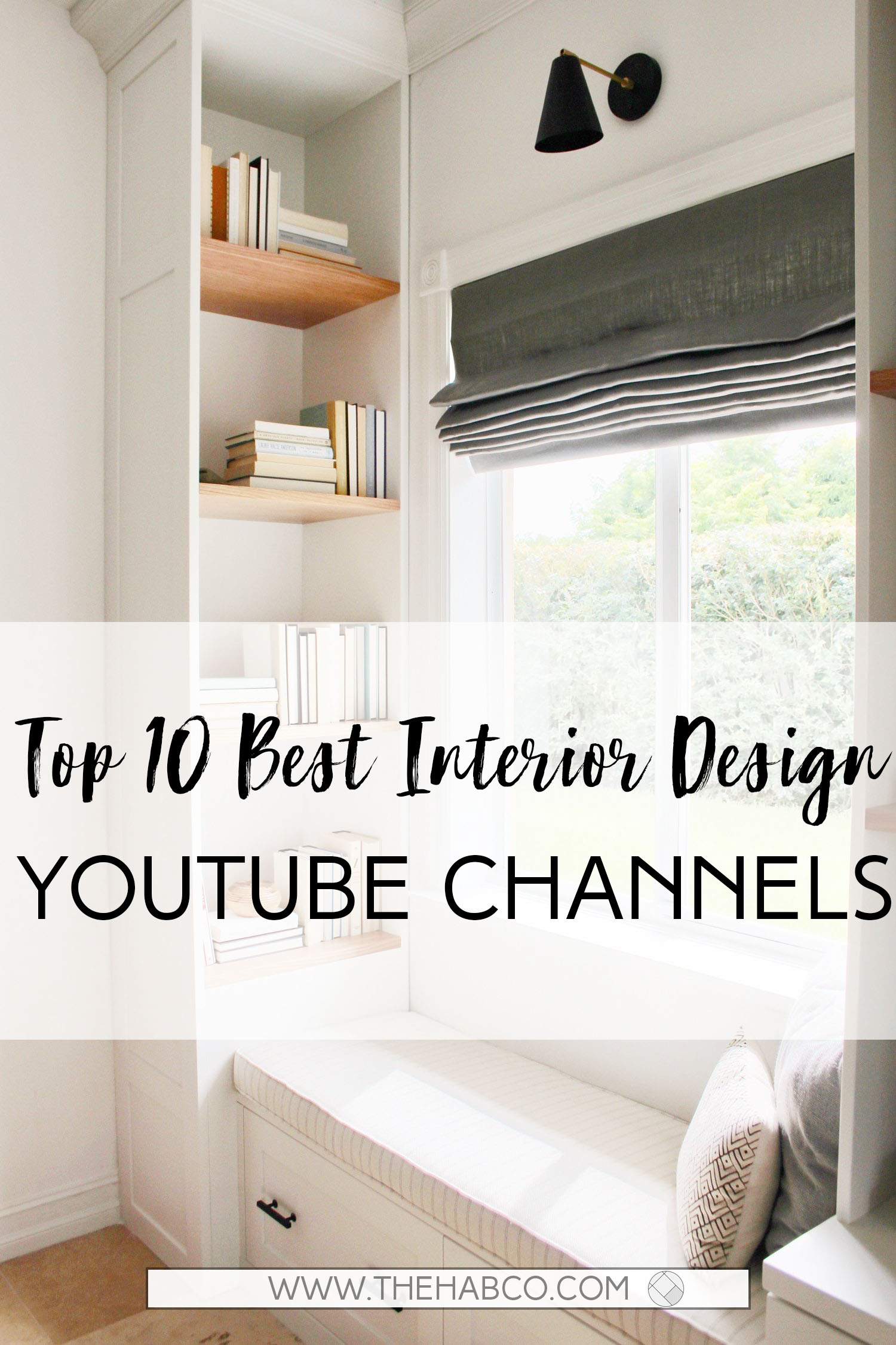 Top 10 Best Interior Design YouTube Channels — The Habitat Collective