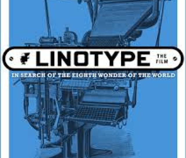 Waltham Film Factory Screening Linotype The Film Charles River Museum