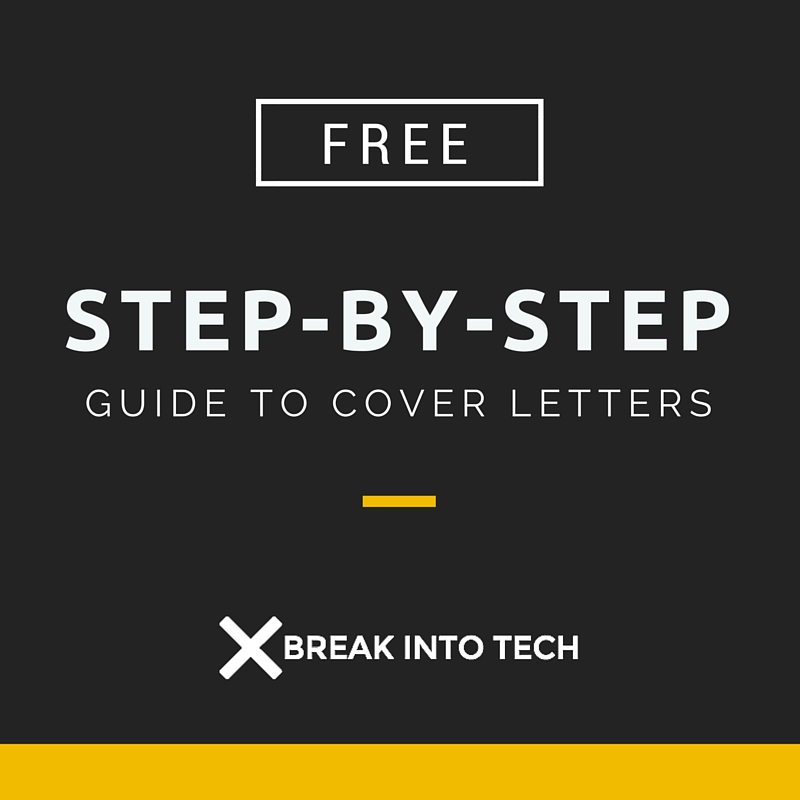 The Complete StepbyStep Guide to the Perfect Cover Letter  Break into Tech