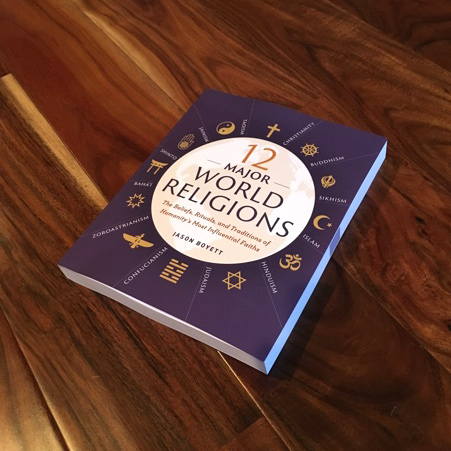 My New Book 12 Major World Religions — JASON BOYETT