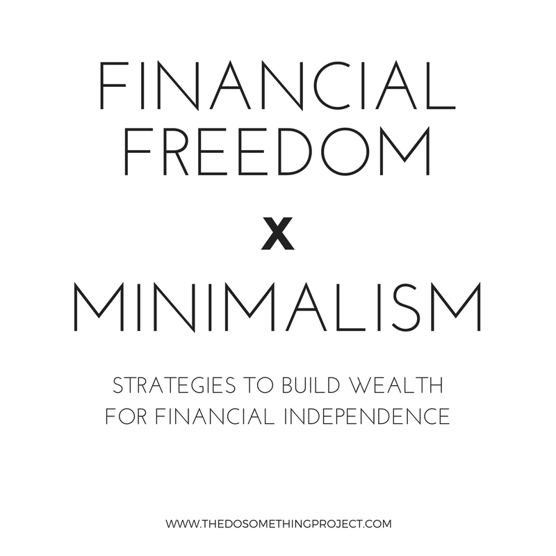 Financial Freedom and Minimalism: Strategies to Build
