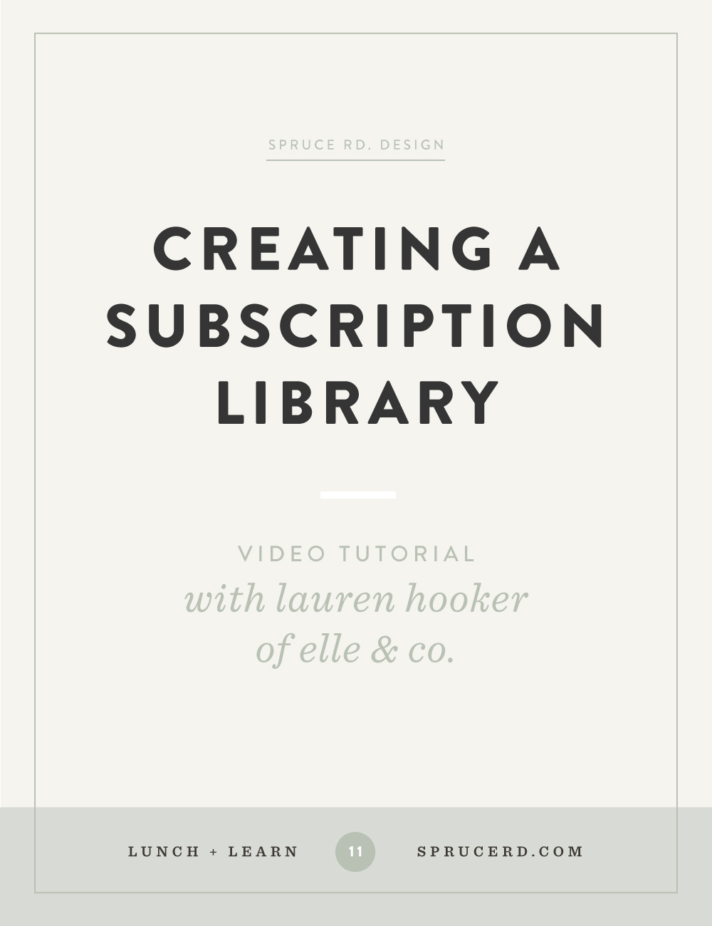 Creating a subscription library — Spruce Rd.