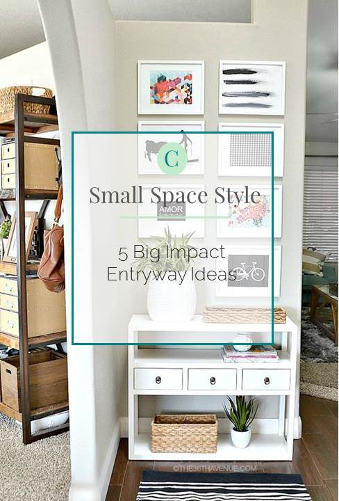 Small Home Style 6 Big Impact Entryway Ideas — Chic Little House