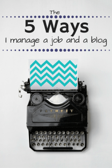 Here's how I manage a full-time job with a side of blog and life.