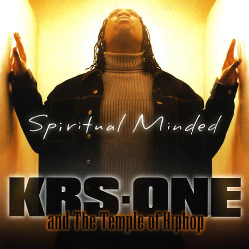 KRS One's Spiritual Minded title was a reference to Boogie Down Production's 1987 release Criminal Minded