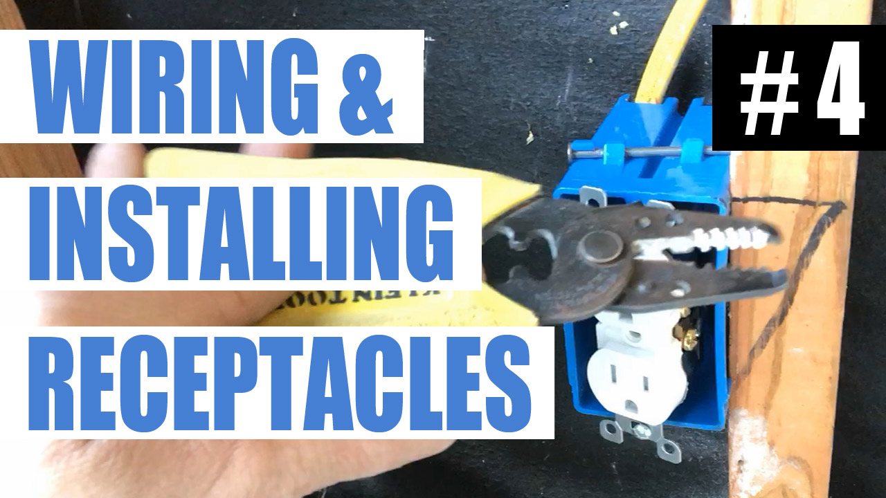 medium resolution of electrician u episode 4 wiring for and installing a plug in receptacle