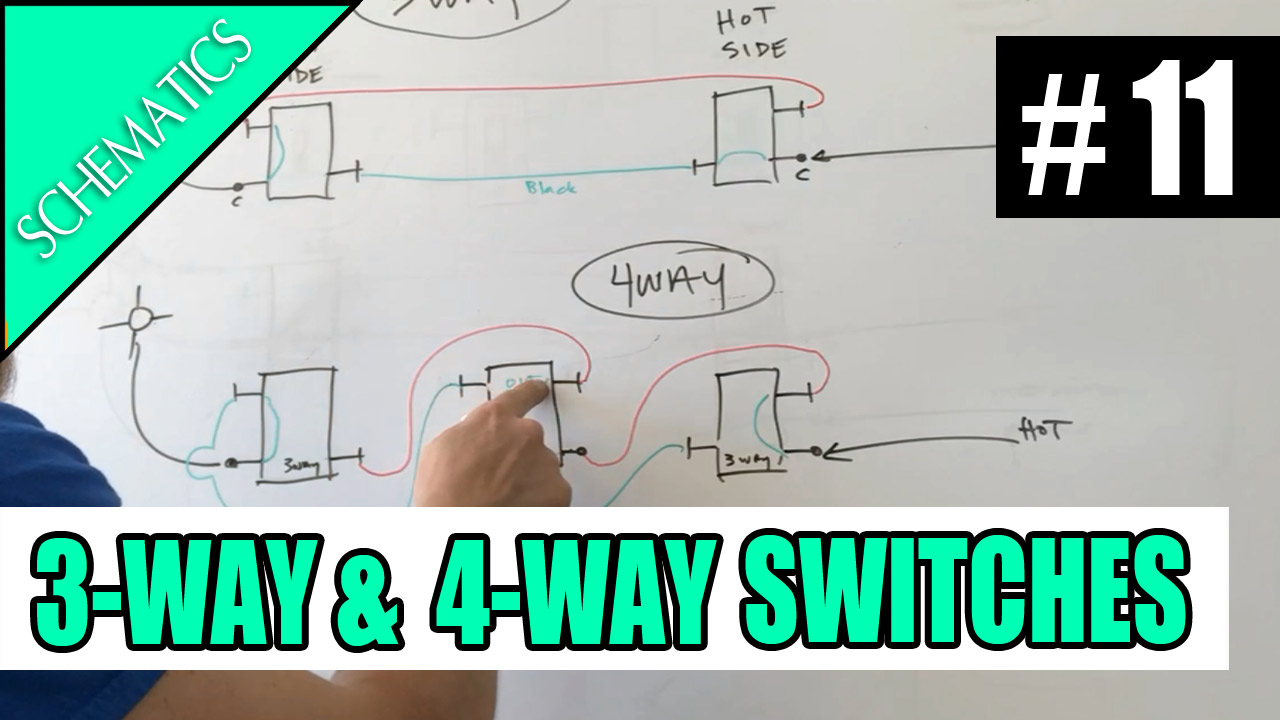 medium resolution of electrician u episode 11 schematics how 3 way and 4 way switches work