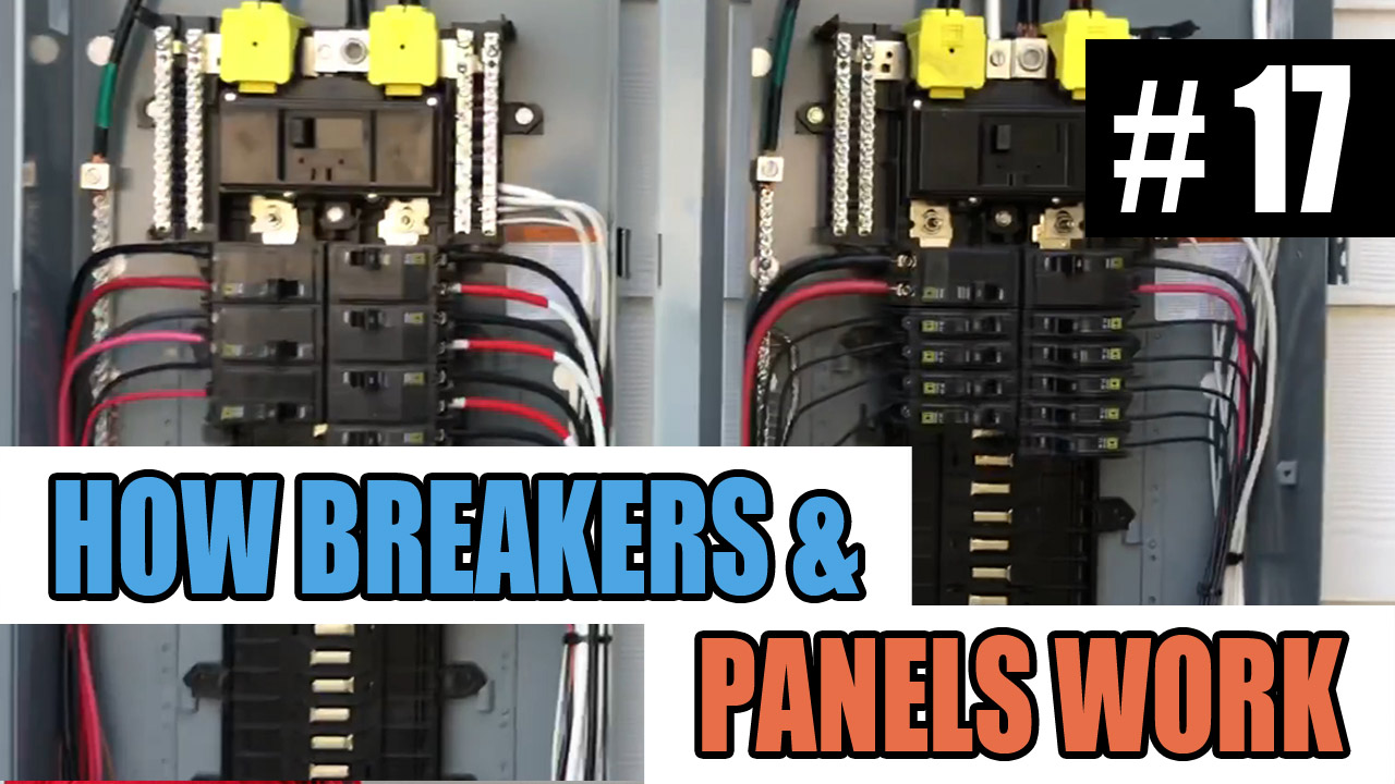 medium resolution of electrician u episode 17 how circuit breakers and electrical panels work