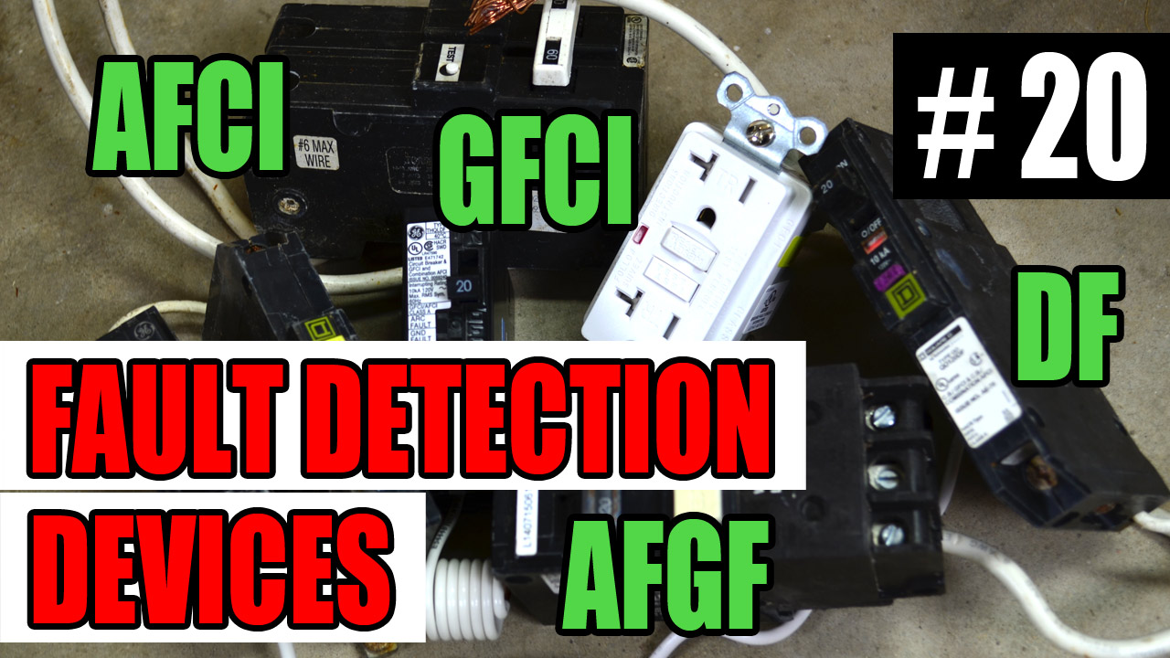 medium resolution of electrician u episode 20 fault detecting devices gfci afci afgf df