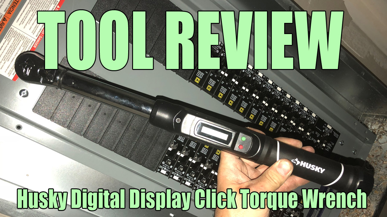electrician u tool review husky 5 80 ft lbs 3 8 in drive digital display torque wrench [ 1280 x 720 Pixel ]