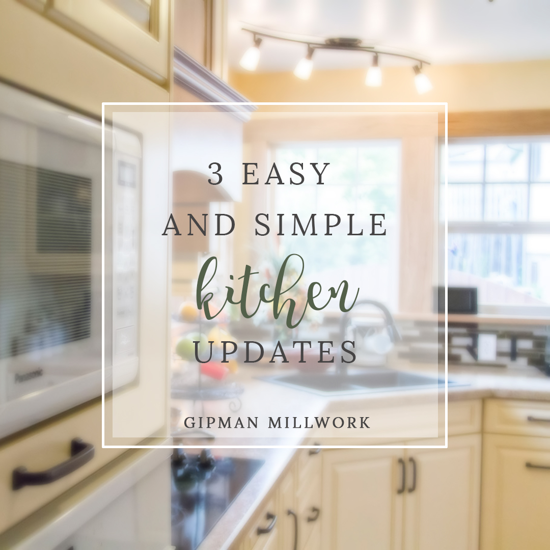 kitchen updates unfinished table 3 easy and simple gipman kitchens cabinetry getting tired of your out dated thinking about doing some but don t want to break the bank here are a few great ideas spice things up