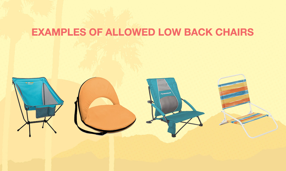 low back chairs for concerts pottery barn everywhere chair desert trip to allow in general admission area examples can be found through s website