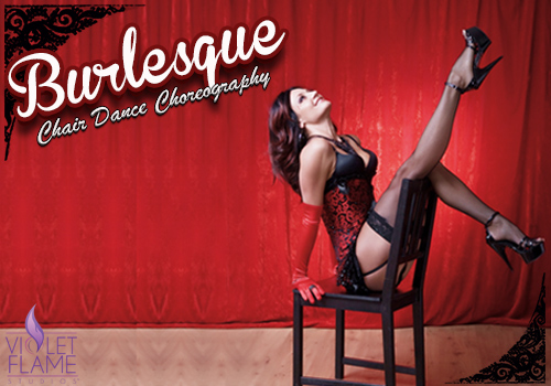 on chair dance personalized rocking burlesque violet flame studios we take suggestions for songs and styles of choreography are happy to feature a wide range so it s never the same class twice