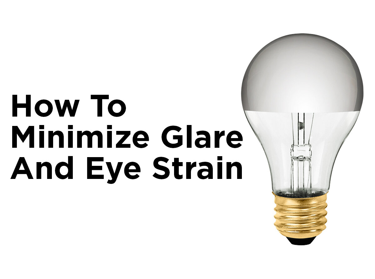 How To Minimize Glare And Eye Strain Blog