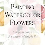 Watercolor Flowers 5 Step By Step Tips For Success Blushed Design