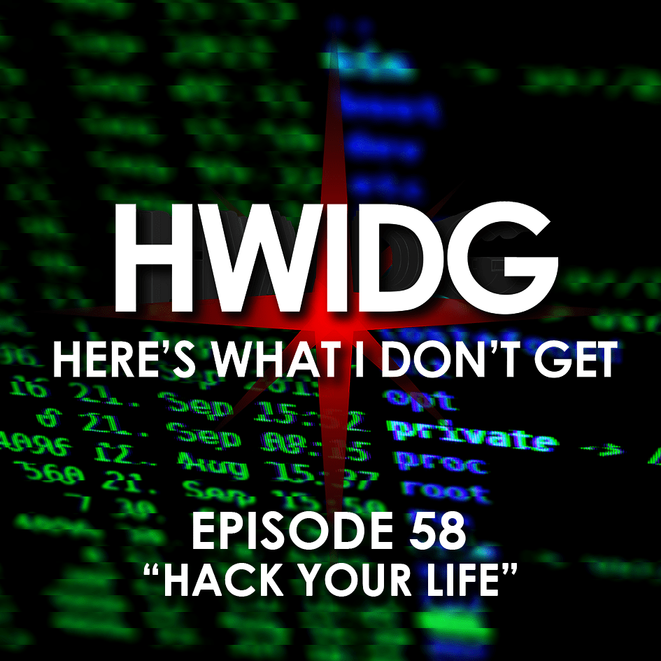 episode 58 hack your