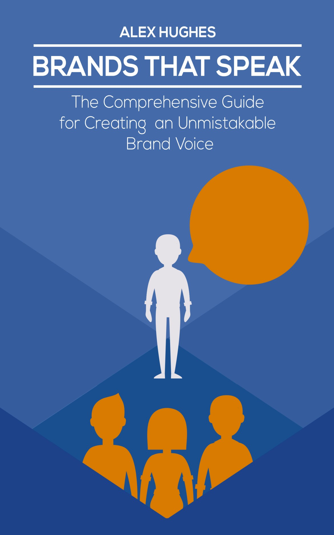 Brands That Speak will teach you how to create a brand voice.