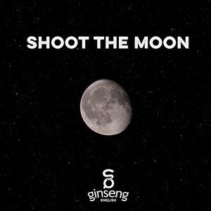 Shoot+the+Moon.jpeg