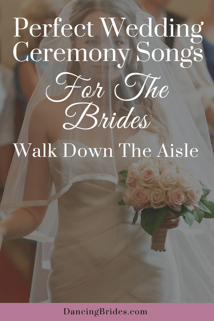 perfect wedding ceremony songs