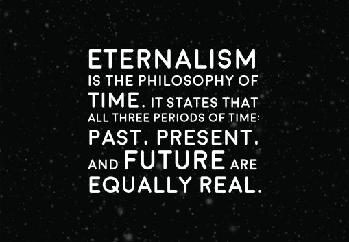 Image result for eternalism quotes