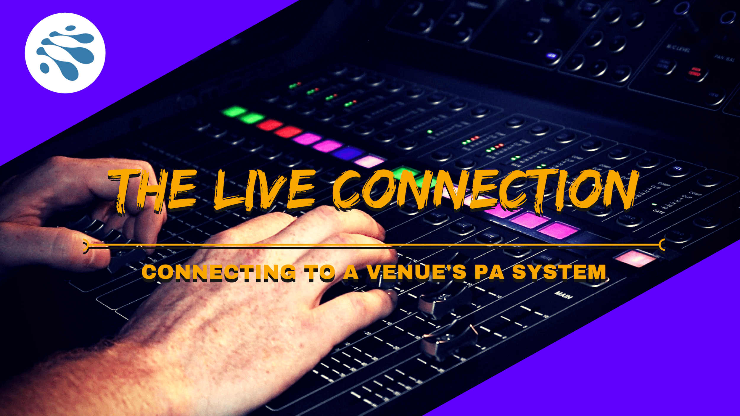 the live connection the challenges of connecting to a venue s pa system aka keeping your sound engineer happy  [ 1500 x 844 Pixel ]