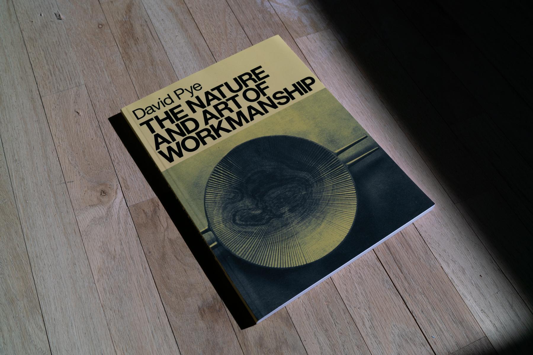 The Nature And Art Of Workmanship David Pye