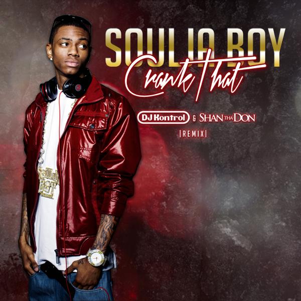 soulja boy crank that