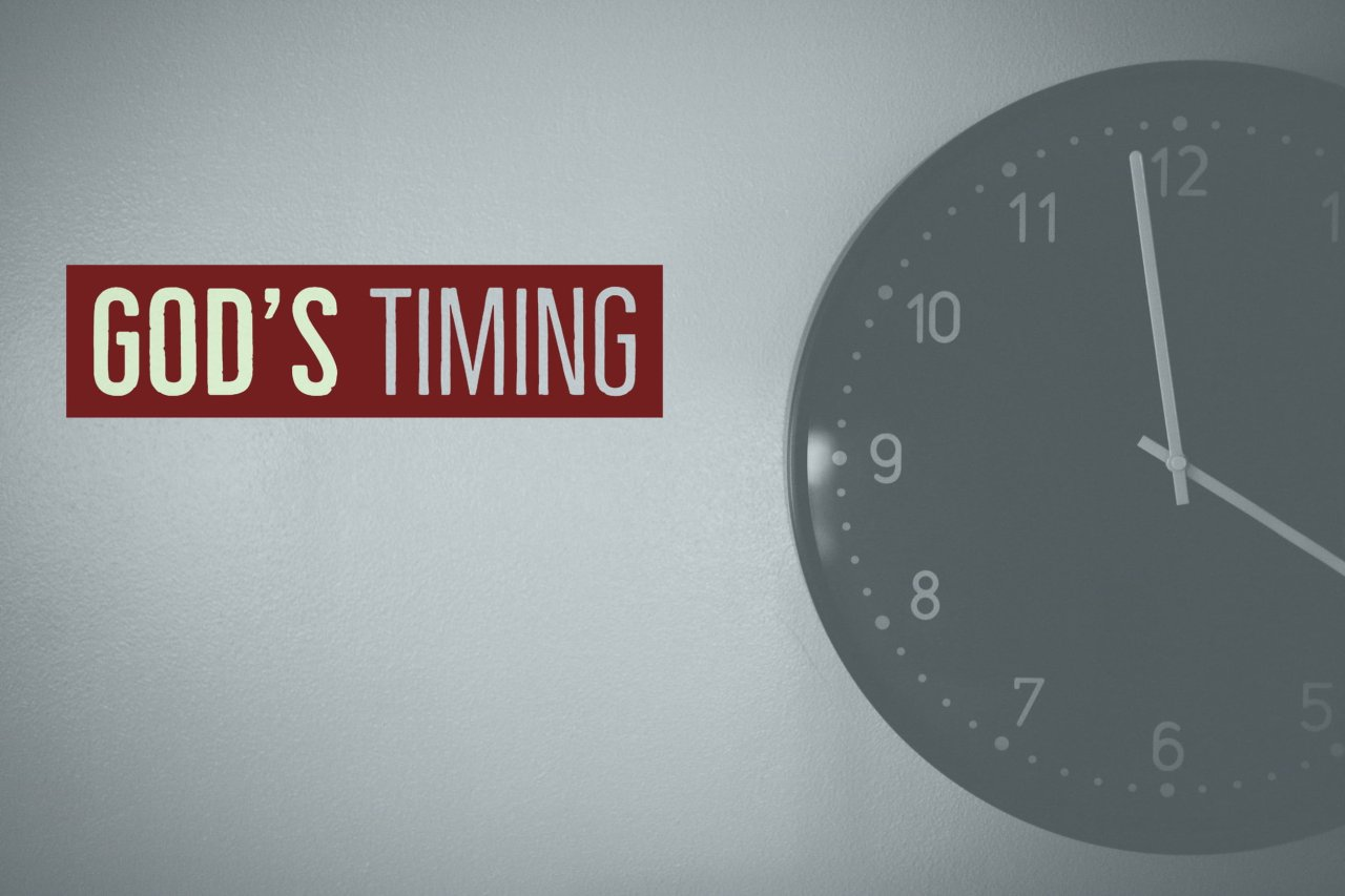 God's Timing - Part 1 — Living Hope Baptist Church