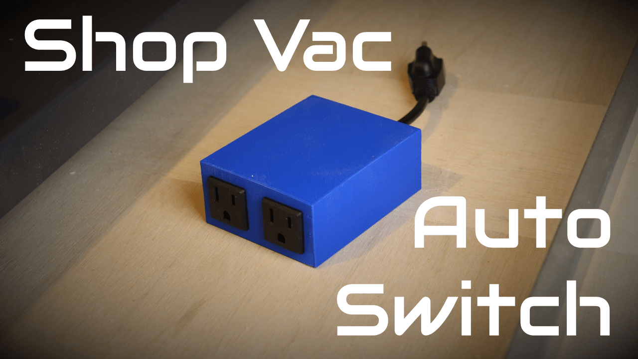 how to make a simple switch to automatically turn on shop vac byte sized [ 1280 x 720 Pixel ]