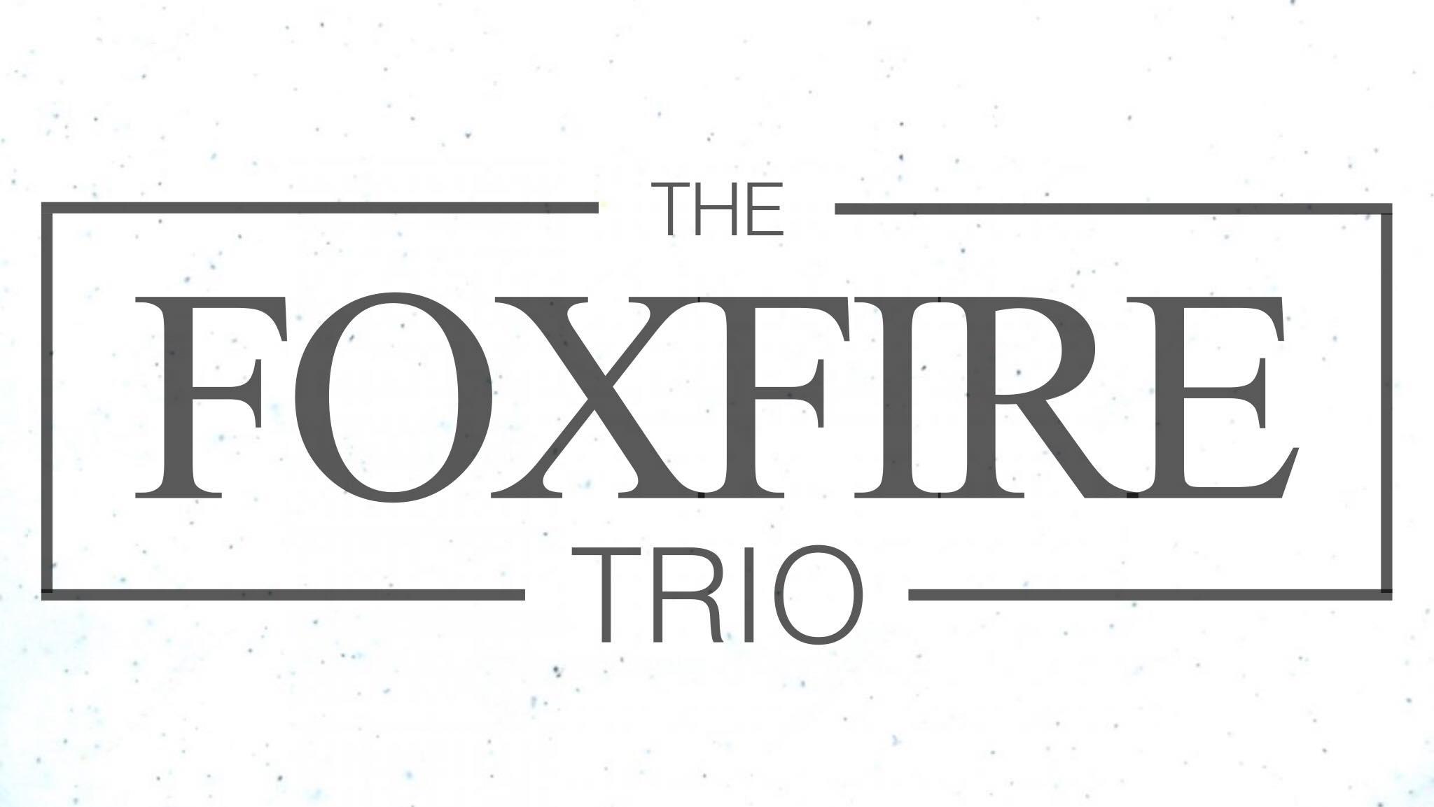 Live Music: Foxfire Trio — The Mill Wine Bar & Event Venue