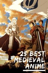 The 25 Best Medieval Anime ANIME Impulse ™
