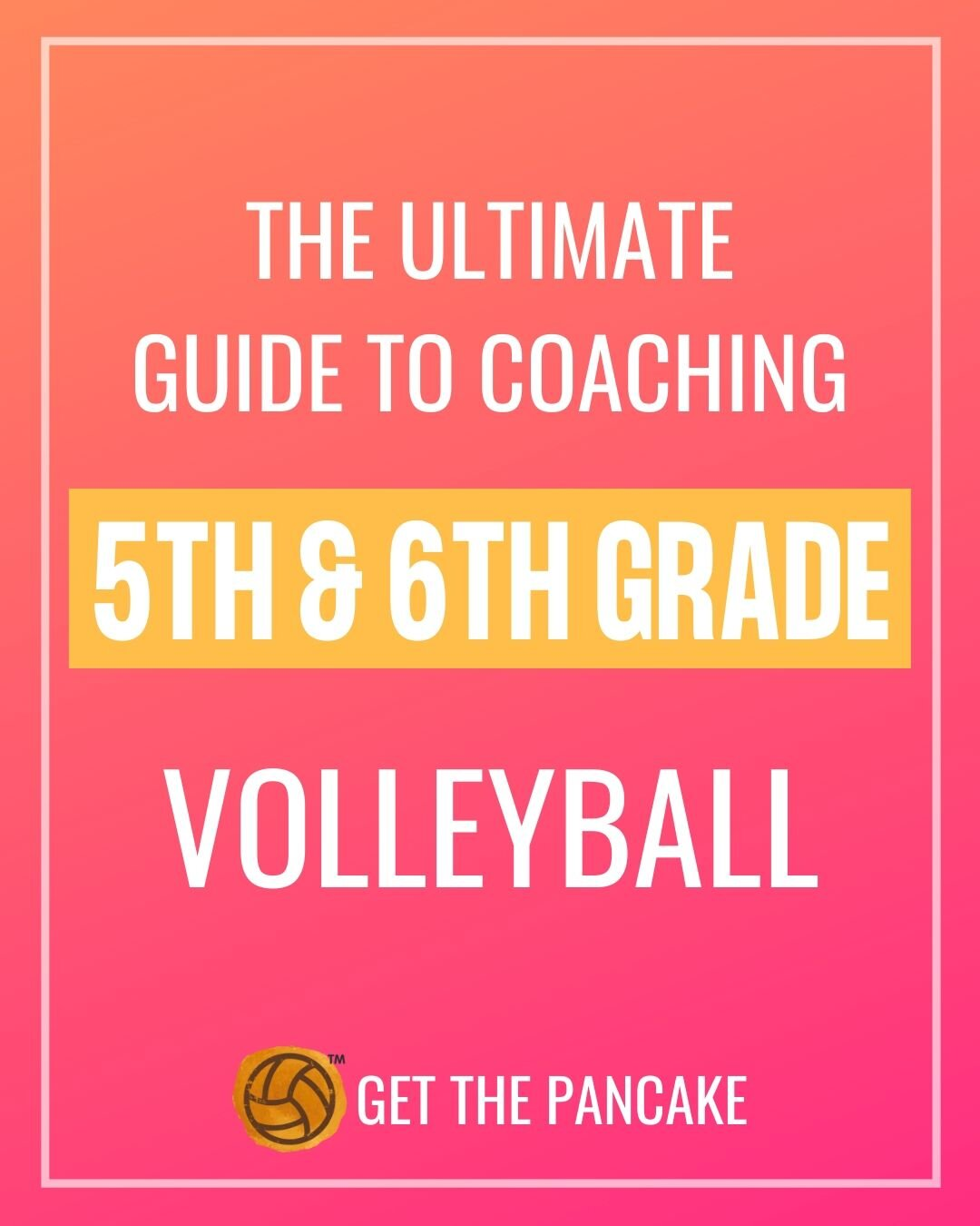 hight resolution of The Ultimate Guide to Coaching 5th and 6th Grade Volleyball