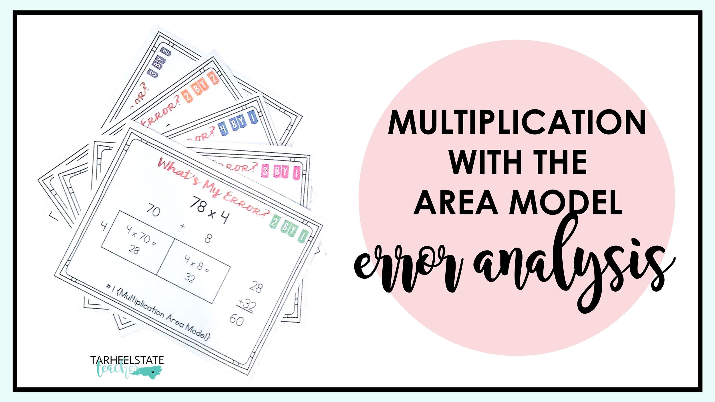 Multiplying with the Area Model Error Analysis — Tarheelstate Teacher [ 844 x 1500 Pixel ]