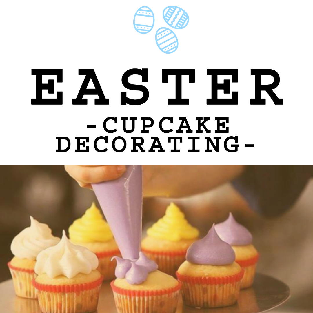 Easter Cupcake Decorating Cordelias Market Harbor Town