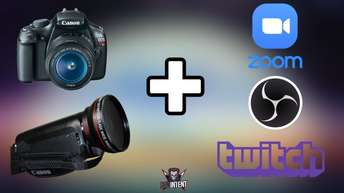 How To Use A Dslr Or Camcorder As A Webcam In Obs Zoom And More Step By Step Guide Stream Tech Reviews By Badintent