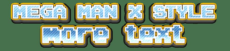Download MEGA MAN X STYLE font style | Textcraft