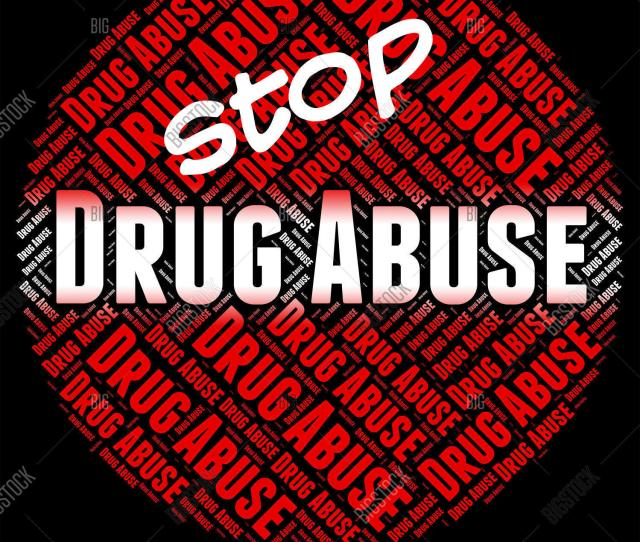 Stop Drug Abuse Indicates Drugs Rehabilitation And Abused