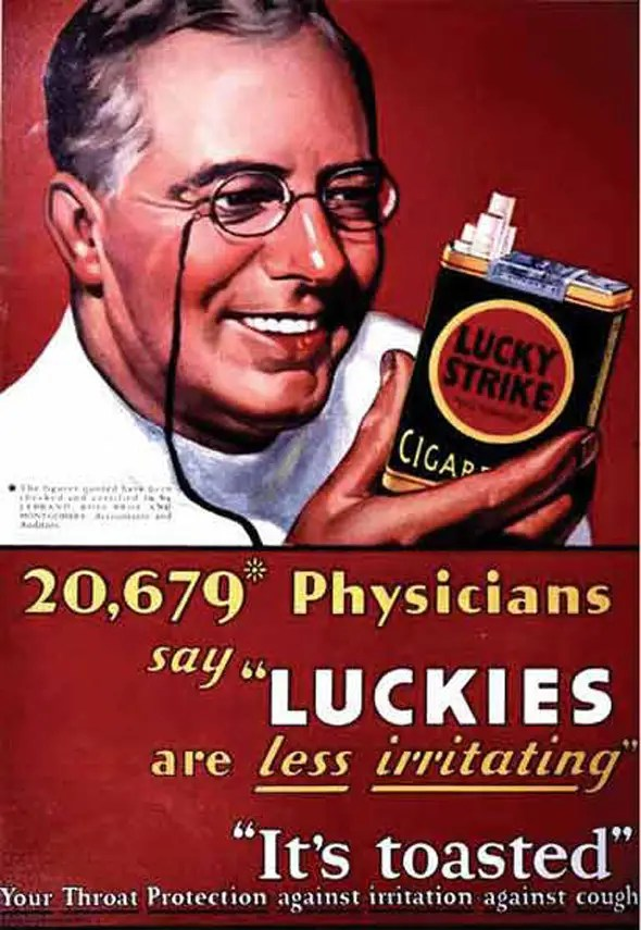 "In the 1920s, tobacco companies used physicians to vouch for their products. In 1929, Philip Morris was said its cigarette was ""recognized by eminent medical authorities for its advantages to the nose and throat."""