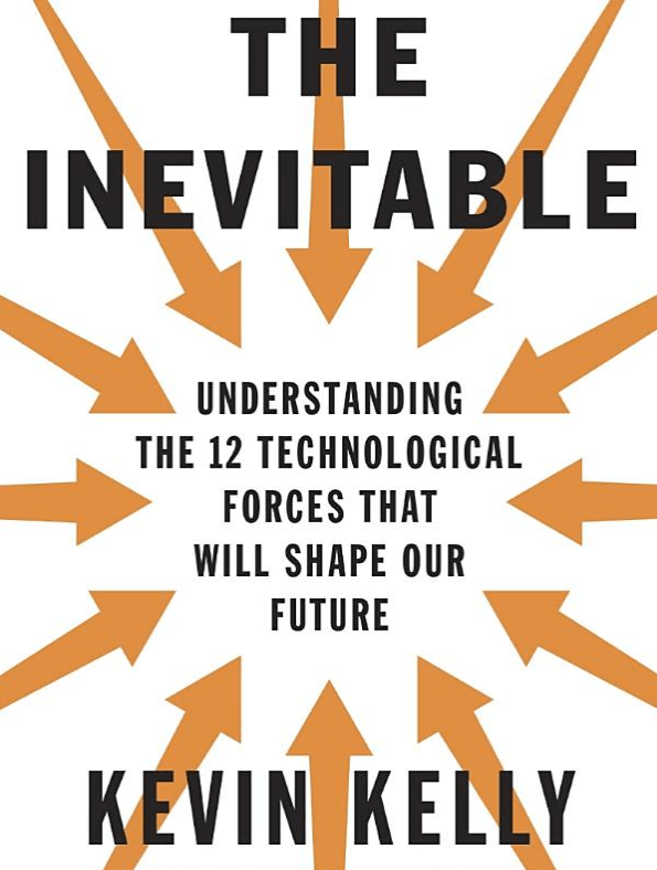 'The Inevitable' by Kevin Kelly