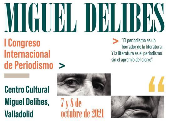 Programa del I Congreso Internacional de Periodismo Miguel Delibes