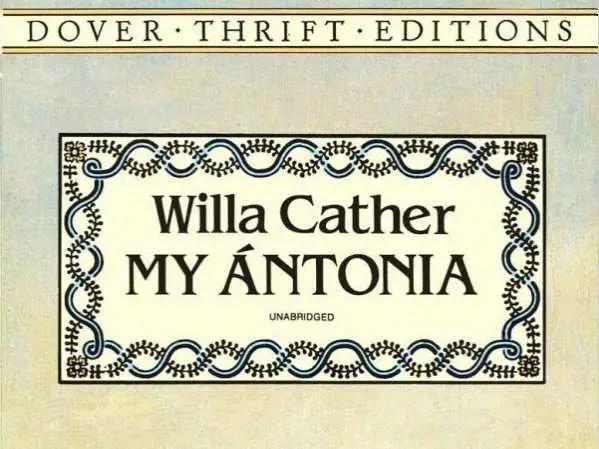 """NEBRASKA: """"My Ántonia"""" by Willa Cather"""