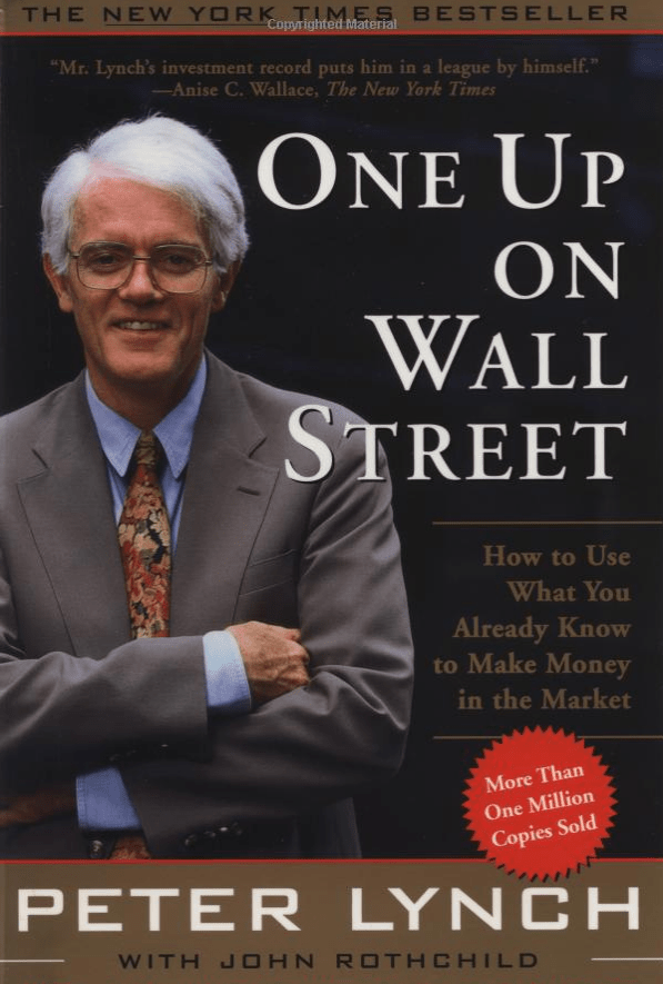 """One Up on Wall Street"" by Peter Lynch"