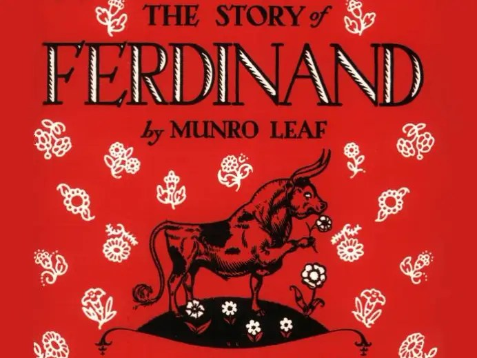 """The Story of Ferdinand"" by Monroe Leaf"