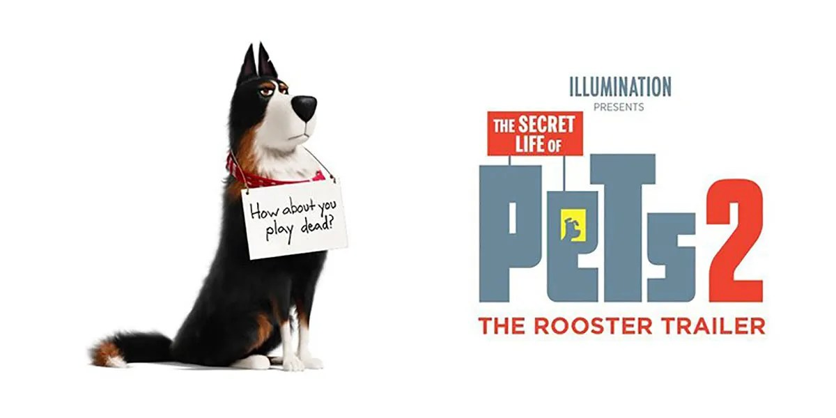 Secret Life Of Pets 2 Trailer Debuts Harrison Ford As Rooster
