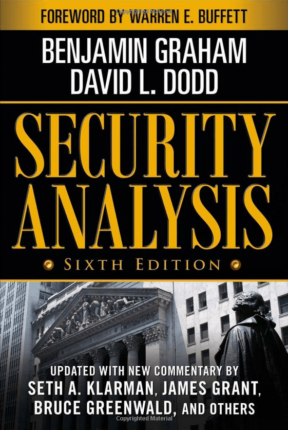 """Security Analysis"" by Benjamin Graham and David Dodd"