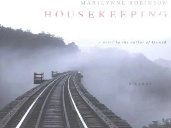 "IDAHO: ""Housekeeping"" by Marilynne Robinson"