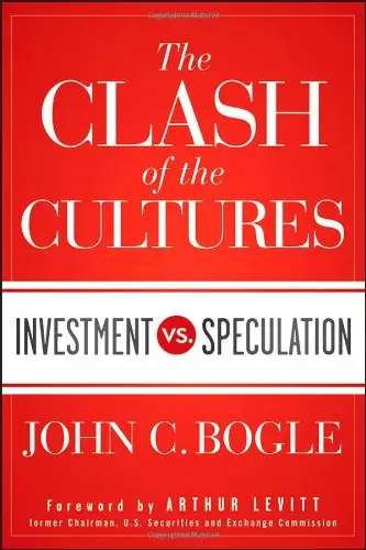 """The Clash of the Cultures"" by John Bogle"